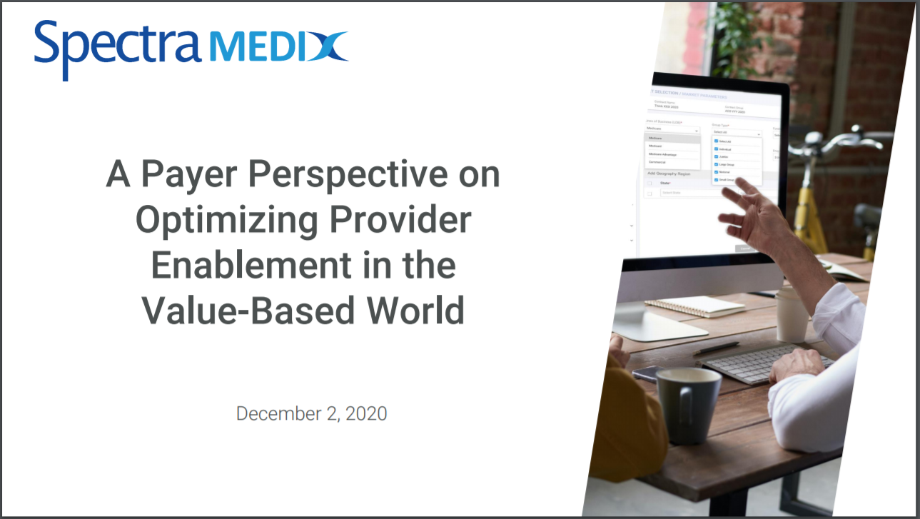A Payer Perspective on Optimizing Provider Enablement in the Value-Based World